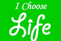 Pro Life / by Becky Rise