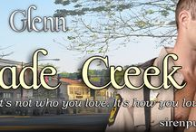 Cade Creek / Cade Creek...it's not who you love. It's how you love!
