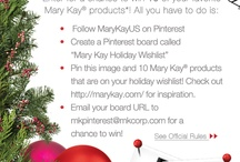 Mary Kay Holiday wishlist / by Chanette O'Brien