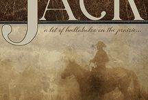 Jack: A lot of hullabaloo on the prairie / Historical Christian romance set in the old west--on the prairie. Influenced by an old ballad and tempered by Shakespeare, step into the pages of one of my favorite childhood songs.