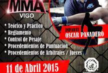 CURSO de ARBITRAJE y SEMINARIO de MMA en VIGO/GALICIA / YA TENEMOS listo el CURSO de ARBITRAJE y SEMINARIO para MMA el 11 de ABRIL que será impartido por Oscar Panadero  apúntate ya... plazas limitadas único curso en Vigo impartido por Oscar Panadero  +info 617 844 004