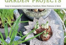 garden - how to / Projects for the yard and garden / by Mychelle Holland