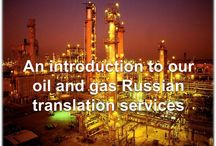 Oil and Gas Russian Translation Services