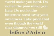 Quotes to live by...