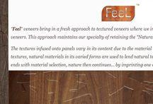 "Natural Feel Veneers / ""Feel"" veneers brings in a fresh approach to textured veneers where we infurse naturally occuring patterns onto veneers. This approach maintains our specialty of retaining the ""Natural Look"" in veneers."