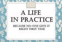 My Blog / My own blog posts from A Life In Practice, all together for easy navigation