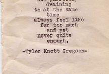 I love Tyler Knott Gregson