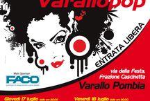 #varallopop2014 / Varallo Pop 2014, dal 17 al 20 luglio! Via della Festa, frazione Cascinetta - Varallo Pombia (NO) Save the date!