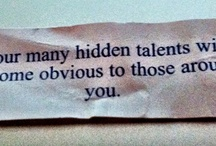 Fortune Cookies of Note... / Ever had a fortune on a little piece of paper from a cookie that made you pause? Me too.