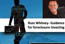 Russ Whitney Guidance for foreclosure Investing / Russ Whitney a best-seller author and investor has been helping a lot of regular people reclaim their lives and make personal financial freedom by implementing his real estate systems for success.
