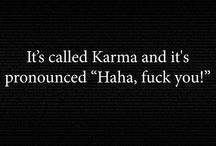 Karma and other(not so)nice stuff.