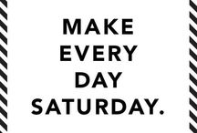 Great Saturdays / What makes Saturday so great? We teamed up with fashion & lifestyle site MyHabit to pin some of our favorite things about it (think free time, friend time, cool snacks, and fun outfits). Take a look and get inspired! / by Kate Spade Saturday