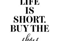 Shoe Inspiring Quotes / Be a Shoe Inspirer!