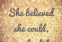 """Celebrating Women / """"she believed she could… so she did"""""""