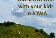 Favorite Places in Iowa / Sharing Iowa Beauty and Family Fun!
