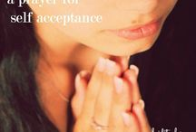 Self Acceptance / A Prayer for Self Acceptance.  I want to accept myself fully, especially when I am feeling flawed.    I want to hold myself, trust myself, and honour myself always.  I want to accept myself unconditionally.  www.heiditaylor.ca