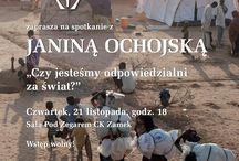Czy jesteśmy odpowiedzialni za świat? / Spotkanie z Janiną Ochojską w CK Zamek