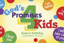 Gods promises 4 kids-Sept 2015 / by Kendra Singer