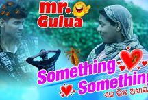 Something Something | Mr.Gulua | EP - 15