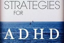 Strategies for ADHD as an adult.