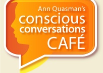 Conscious Conversations Cafe Shows / Where women speak up about issues that matter... 3 women join Ann in the studio to talk about a topic that matters to women