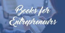 Books for Entrepreneurs / The best books to read for entrepreneurs and small business owners. Reading lists, best books for start ups and entrepreneurs, inspirational books, motivational books, business books.