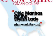 Chic Mantras / Motivation to get your chic going from the C'est Chic Crash Course.   :: Find out more here: http://www.cest-chic.me  #cestchicme