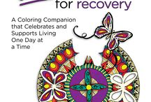 Inkspirations For Recovery / A Coloring Companion that Celebrates and Supports Living One Day at a Time