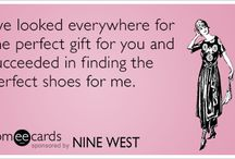 Nine West / by someecards