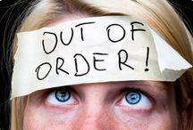 Out of order. HS. Ne pas déranger / Fatigué ! Nous sommes épuisés !! Attention aux yeux ...