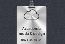 TecnoSquadra® and Accademia moda & design® / TecnoSquadra® by Accademia moda & design