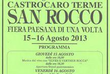 Fiera di San Rocco 16/08/13 / Seguiteci su http://www.visitcastrocaro.it/ e https://www.facebook.com/UfficioTuristicoIAT.CastrocaroTerme