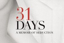31 Days: A Memoir of Seduction / 31 Days is the story of an American art student who traveled to Salzburg to study painting at Oskar Kokoschka's School of Vision and found herself swept into a passionate affair with a married instructor with a long history of indiscretions. Those 31 days would redefine love, sex, passion, and permanence for this woman of twenty; it was a month that would resonate in her life forever.