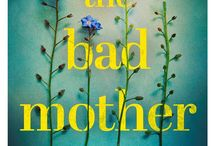 The Bad Mother / The Bad Mother by Amanda Brooke