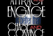 "Attract and Engage™ / ""Attract and Engage is better than Chase and Convince..."" 