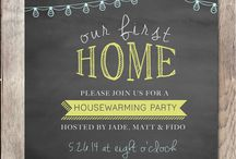 Housewarming / by Arlyn Rull