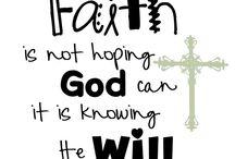 Faith / by Sherry Rainwater