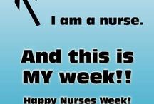 Gotta love being a Nurse / by Lisa Ellis