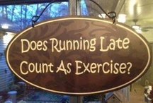 Exercise, Health, & Recreation / Pushing forward & feeling great! / by J C