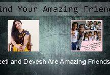 devesh / Amaging friends