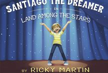 Santiago The Dreamer / Ricky's first children's book / by Ricky Martin