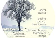 Solstice Sisters…Preparing for winter solstice 2014 / To dream together as sisters of the wild. To make waves in our own souls. To consciously and intentionally spiral inward a little more each day, settling into the deep womb-space of the Winter Solstice.