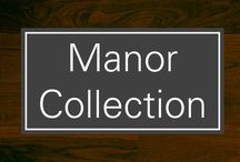 Manor Collection / Whether you're into rustic or contemporary decor, you'll find the ideal choice to set your home apart in regal style.