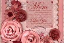 Mother's Day & Gift Ideas / by Sandra Galloway