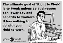 """Right-to-Work For LESS"""