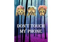 Don't touch mu phone