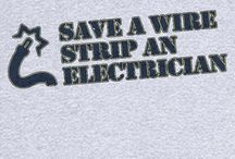 Electrician related / Everyone needs an Electrician!