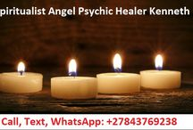 Contact Psychic Angel Healer Kenneth, WhatsApp: +27843769238