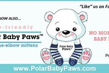 Polar Baby Paws (www.PolarBabyPaws.com) / New Product! Made in USA, eco-friendly, double velour fleece thumbless mittens for babies and toddlers! These over-the-elbow mittens are designed to stay up and on!