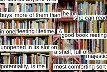 Bibliophile / Books and the Love of Books / by Lara Elizabeth